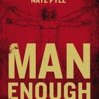 Book Review: Man Enough: How Jesus Redefines Manhood, by Nate Pyle