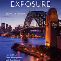 Book Review: Understanding Exposure (4th Edition): How to Shoot Great Photographs with Any Camera, by Bryan Peterson