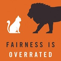 Book Review: Fairness is Overrated (And 51 Other Leadership Principles to Revolutionize Your Workplace), by Tim Stevens