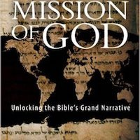 Book Review: The Mission of God: Unlocking the Bible's Grand Narrative, by Christopher J. H. Wright